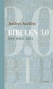 Bibelen 3.0 (ebok) av Anders Aschim