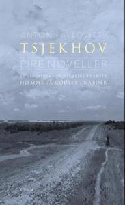 Fire noveller (ebok) av Anton P. Tsjekhov, An