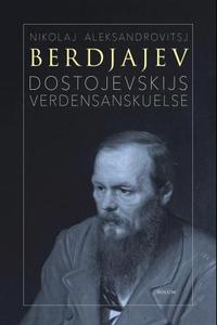 Dostojevskijs verdensanskuelse (ebok) av Niko