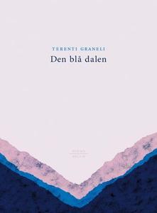 Den blå dalen (ebok) av Terenti Graneli