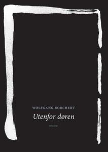 Utenfor døren (ebok) av Wolfgang Borchert