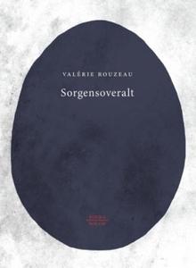 Sorgensoveralt (ebok) av Valérie Rouzeau