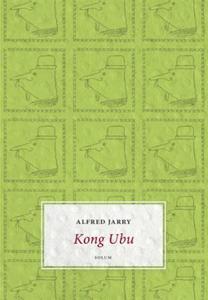 Kong Ubu (ebok) av Alfred Jarry