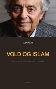 Vold og islam (ebok) av Adonis