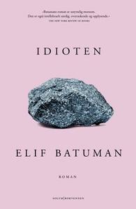 Idioten (ebok) av Elif Batuman