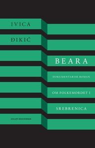 Beara (ebok) av Ivica Ðikić, Ivan Dikic, Ivic