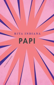 Papi (ebok) av Rita Indiana