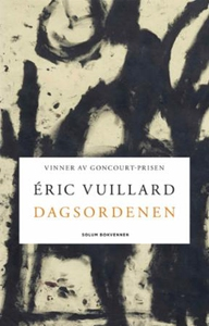 Dagsordenen (ebok) av Éric Vuillard