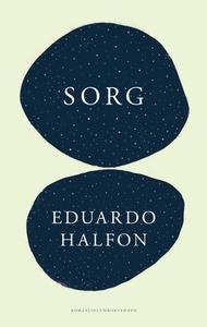 Sorg (ebok) av Eduardo Halfon
