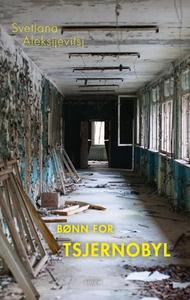 Bønn for Tsjernobyl (lydbok) av Svetlana Alek