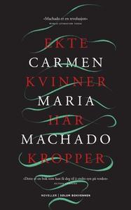 Ekte kvinner har kropper (ebok) av Carmen Mar