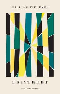 Fristedet (ebok) av William Faulkner