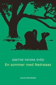En sommer med Nedreaas (ebok) av Grethe Fatim