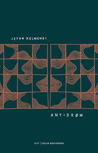 Antidrøm (ebok) av Jeton Kelmendi