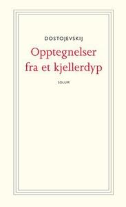 Opptegnelser fra et kjellerdyp (lydbok) av F.