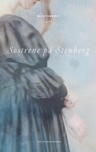 Søstrene på Stenberg (ebok) av Elin Tinholt