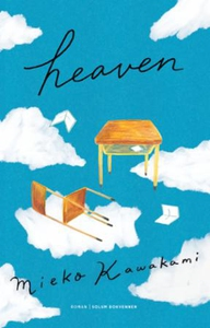 Heaven (ebok) av Mieko Kawakami