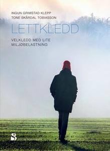 Lettkledd (ebok) av Ingun Grimstad Klepp, Ton