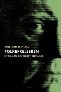 Folkefrelseren (ebok) av Kolbjørn Brekstad