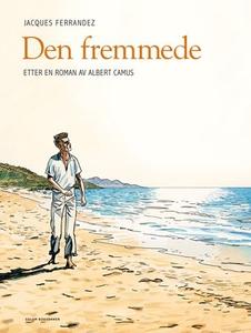 Den fremmede (ebok) av Jacques Ferrandez