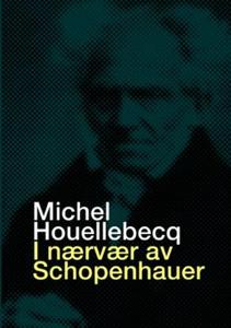 I nærvær av Schopenhauer (ebok) av Michel Hou