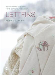 Lettfiks (ebok) av Ingun Grimstad Klepp, Ingu