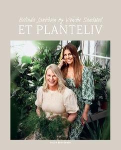 Et planteliv (ebok) av Belinda Jakobsen, Wenc