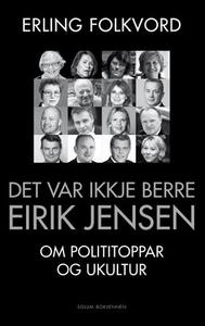 Det var ikkje berre Eirik Jensen (ebok) av Er