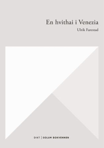 En hvithai i Venezia (ebok) av Ulrik Farestad