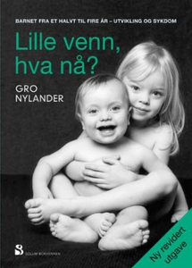 Lille venn, hva nå? (ebok) av Gro Nylander