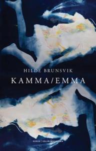 Kamma/Emma (ebok) av Hilde Brunsvik