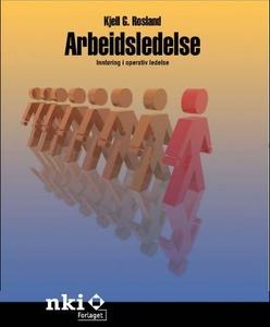 Arbeidsledelse (ebok) av Kjell G. Rosland