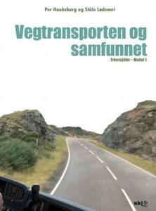 Vegtransporten og samfunnet (ebok) av Per Hau