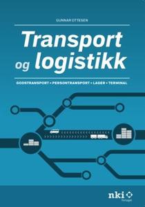 Transport og logistikk (ebok) av Gunnar Ottes