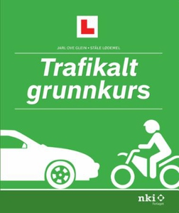 Trafikalt grunnkurs (ebok) av Jarl Ove Glein,