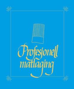 Profesjonell matlaging (ebok) av Kjell E. Inn