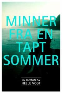 Minner fra en tapt sommer (ebok) av Helle Vog