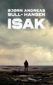 Isak (ebok) av Bjørn Andreas Bull-Hansen