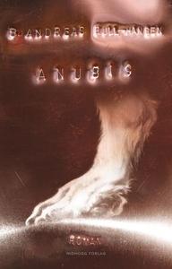 Anubis (ebok) av Bjørn Andreas Bull-Hansen