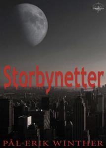 Storbynetter (ebok) av Pål-Erik Winther