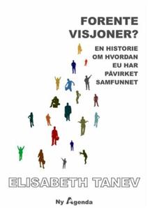 Forente visjoner? (ebok) av Elisabeth Tanev