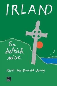 Irland (ebok) av Kirsti MacDonald Jareg