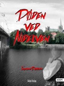Døden ved Nidelven (ebok) av Ingunn Andlaug D