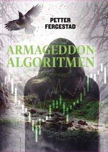 Armageddon-algoritmen (ebok) av Petter Ferges