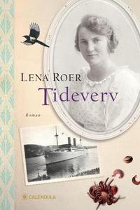 Tideverv (ebok) av Roer Lena, Lena Roer