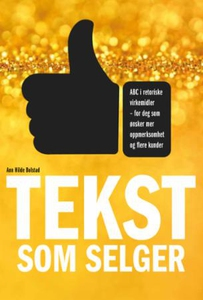 Tekst som selger (ebok) av Ann Hilde Bolstad