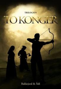 To konger (ebok) av Tony Bakkejord, Ole Åsli