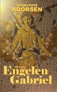 Engelen Gabriel (ebok) av Jean-Louis Adorsen