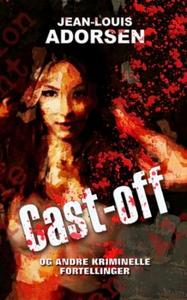 Cast-off og andre kriminelle fortellinger (eb