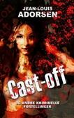 Cast-off og andre kriminelle fortellinger